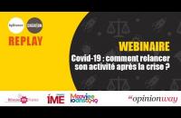 Covid-19 : comment relancer son activité après la crise ?