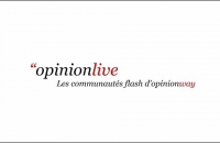OpinionLive : les communautés flash d'OpinionWay