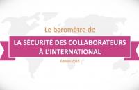 AXA/CDSE - Baromètre 2015 de la sécurité des collaborateurs à l'étranger
