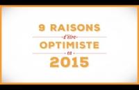 Voeux 2015 - 9 raisons d'être optimiste